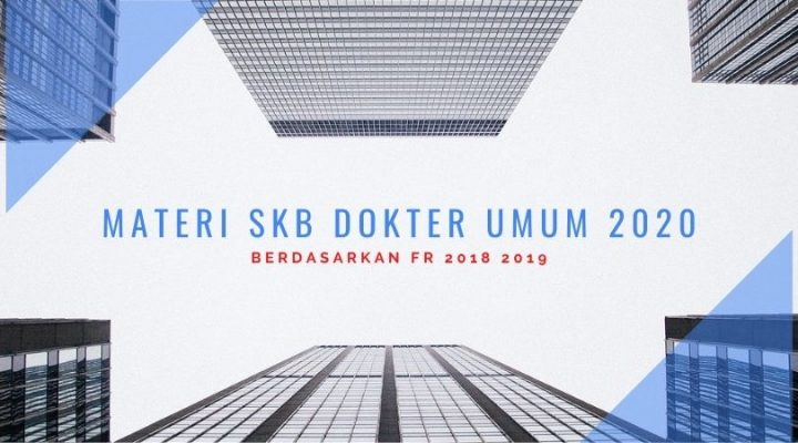 materi skb dokter umum 2020 2021 terupdate